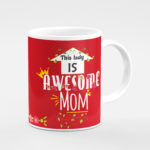 This-lady-is-awesome-mom-coffee-mugs