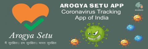 Everything You Need To Know About Arogya Setu App – Coronavirus Tracking App of India