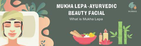 Mukha Lepa – The Best Ayurvedic Beauty Facial