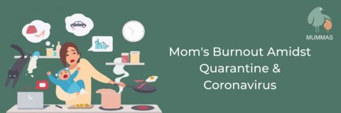 Everything You Need To Know About Mom Burnout Especially Amidst Quarantine & Coronavirus: Causes, Tips To Survive & More
