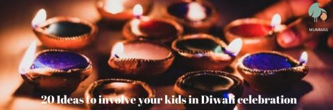 20 Ideas to involve your kids in Diwali celebration